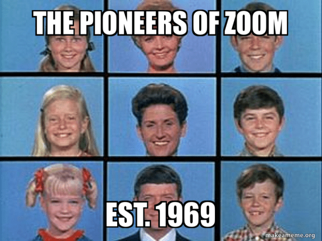 The Brady Bunch Pioneers of Zoom